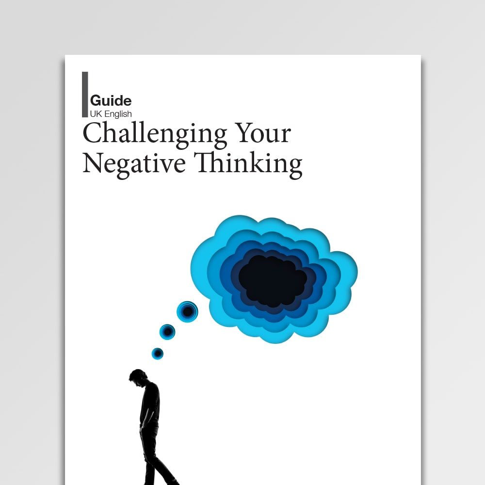 Psychology Tools Guide To Challenging Your Negative Thinking