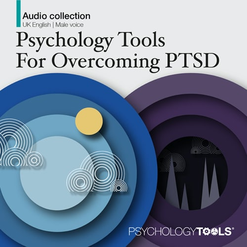 Psychology Tools For Overcoming PTSD Audio Collection