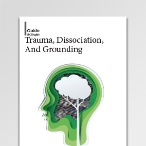 Psychology Tools Guide To Trauma, Dissociation, And Grounding