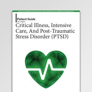 Critical Illness, Intensive Care, And PTSD