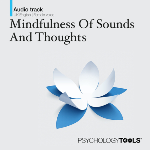 Mindfulness Of Sounds And Thoughts - Mindfulness Exercise
