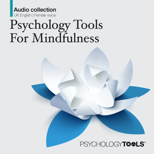 Psychology Tools For Mindfulness Audio Collection