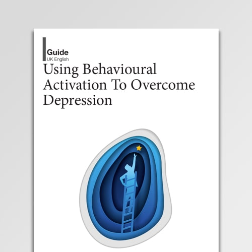 Using Behavioral Activation To Overcome Depression