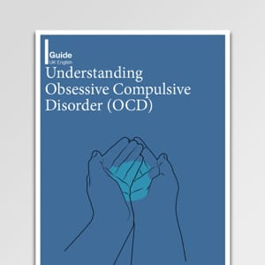 Understanding Obsessive Compulsive Disorder (OCD) Guide For Clients